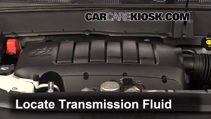 2012 Chevrolet Traverse LS 3.6L V6 Transmission Fluid Check Fluid Level